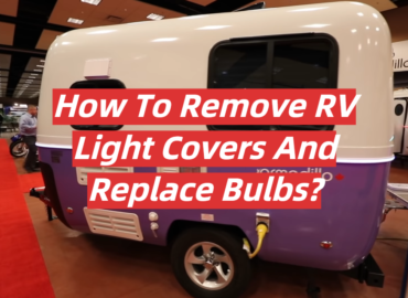 How To Remove RV Light Covers And Replace Bulbs_