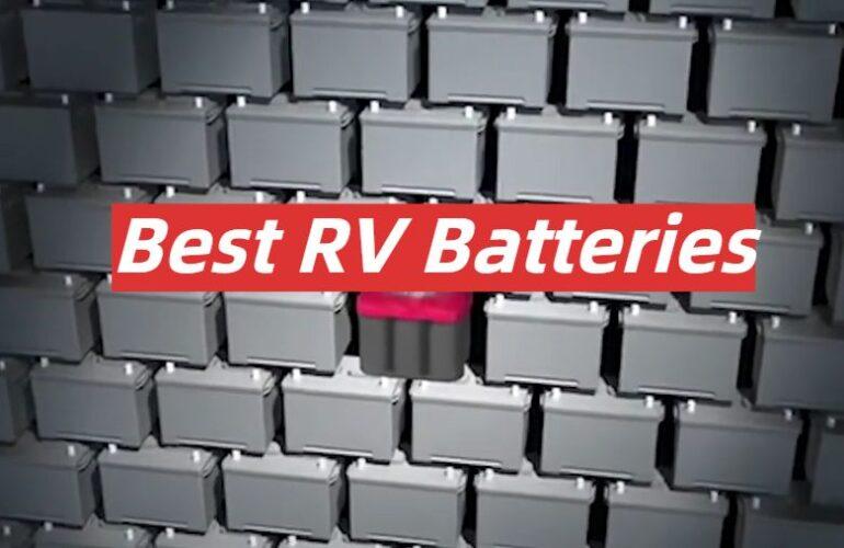 5 Best RV Batteries