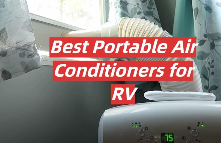 5 Best Portable Air Conditioners for RV