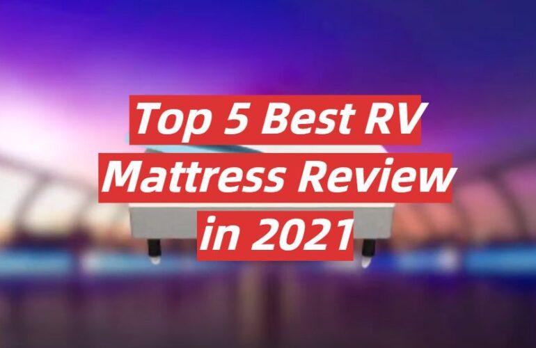 5 Best RV Mattresses