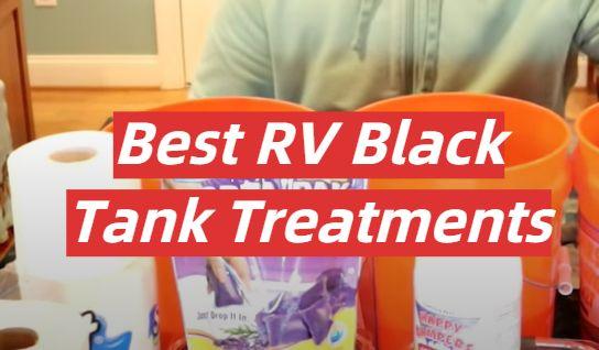 5 Best RV Black Tank Treatments