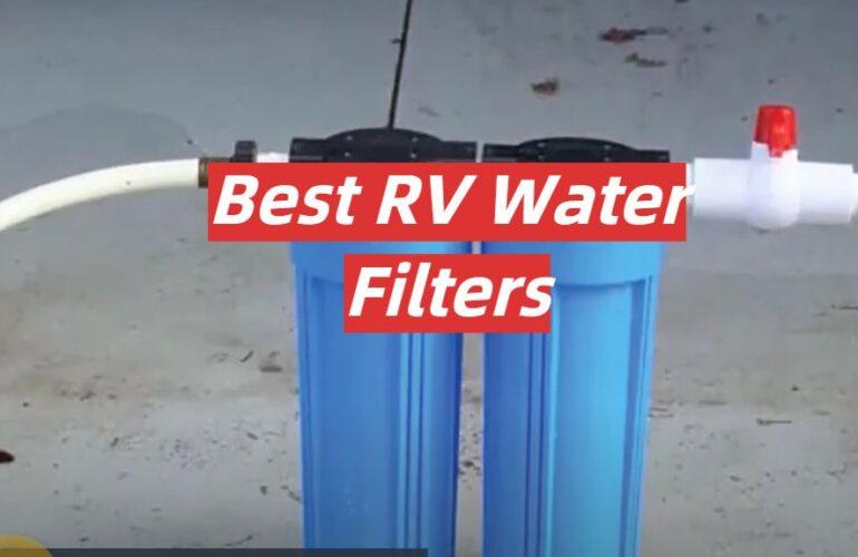 5 Best RV Water Filters